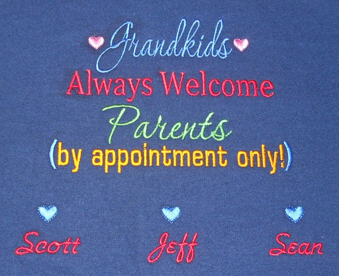Grandkids always welcome sweatshirt